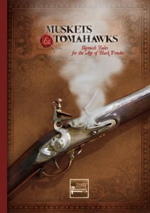 MUSKETS & TOMAHAWKS II RULEBOOK